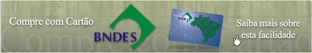 Compre com cart�o BNDES